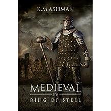 Medieval IV - Ring of Steel (The Medieval Sagas Book 4)
