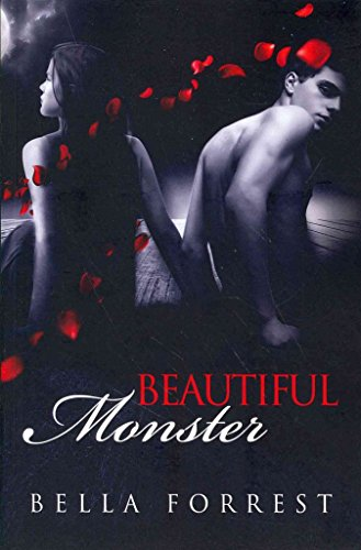 [(Beautiful Monster 2)] [By (author) Bella Forrest] published on (November, 2013)