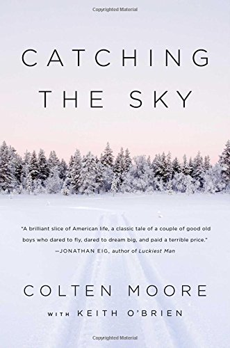 Catching the Sky: Two Brothers, one Family, and our Dream to fly