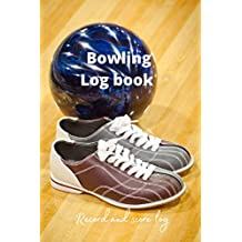 Bowling log book: Record and score