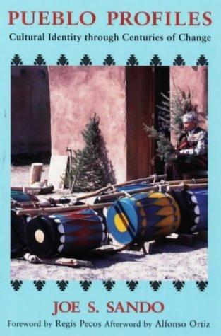 Pueblo Profiles: Cultural Identity Through Centuries of Change by Joe S. Sando (1996-10-01)