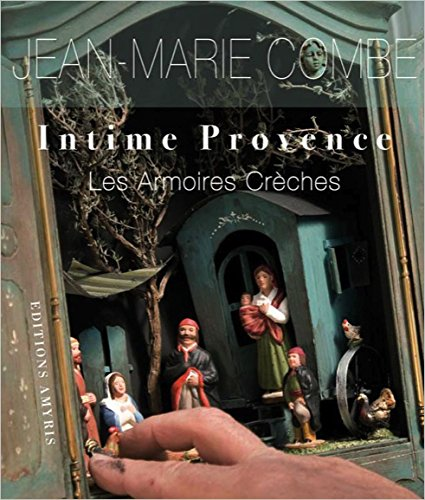 Intime provence par Jean-Marie Combe, Guy Fuinel