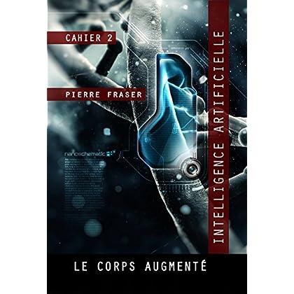 Intelligence artificielle : le corps augmenté: La Guilde des ingénieurs de la vie