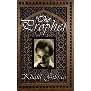 [(The Prophet)] [By (author) Khalil Gibran] published on (July, 2013)