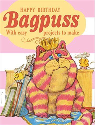 Happy Birthday Bagpuss!: With easy projects to make. Hardcover Book.