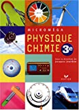 Physique-chimie 3e : (Version souple) (Microméga)