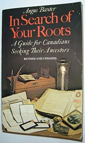 in-search-of-your-roots-a-guide-for-canadians-seeking-their-ancestors