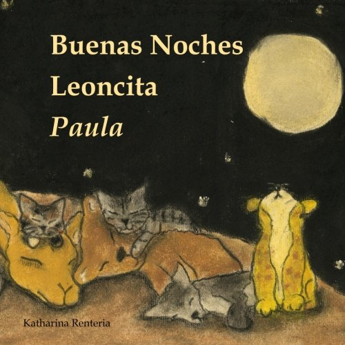 Buenas Noches Leoncita Paula