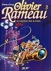 Olivier Rameau, tome 3