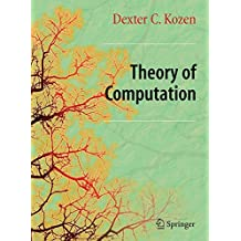 Theory of Computation: Classical and Contemporary Approaches (Texts in Computer Science)