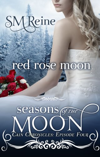 Red Rose Moon (The Cain Chronicles Book 4) (English Edition)