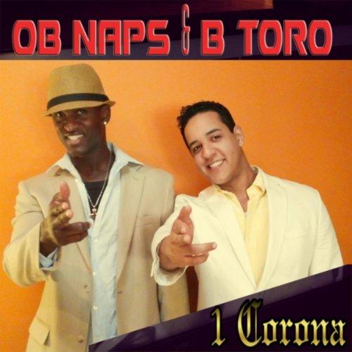1 Corona (feat. B Toro)