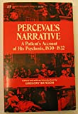 Perceval's narrative: A patient's account of his psychosis, 1830-1832