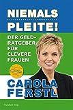 Expert Marketplace -  Carola Ferstl  - Der Geldratgeber für clevere Frauen