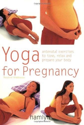 Yoga for Pregnancy (Hamlyn Health & Well Being)