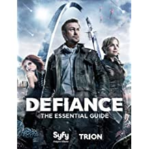Defiance:The Essential Guide (English Edition)