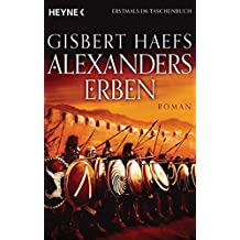 Alexanders Erben: Alexander 3 - Roman