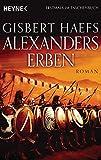 Alexanders Erben: Alexander 3 - Roman bei Amazon kaufen