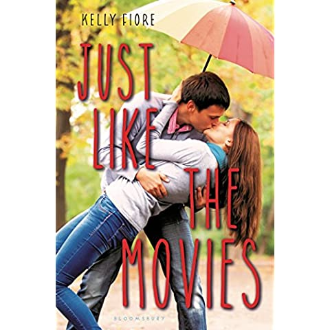 Just Like the Movies by Kelly Fiore (22-Jul-2014) Hardcover