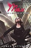 Telecharger Livres Max Tome 3 Mission sauver le monde (PDF,EPUB,MOBI) gratuits en Francaise