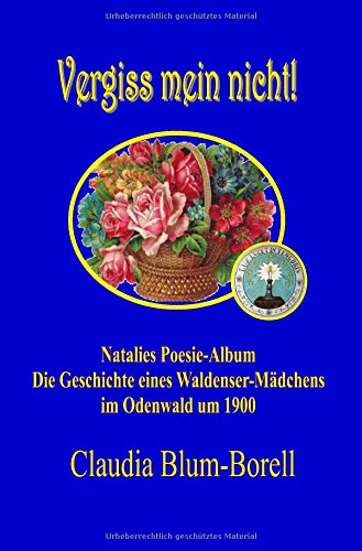 Vergiss mein nicht! - Natalies Poesie-Album