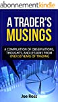 A Trader's Musings: A Compilation Of...