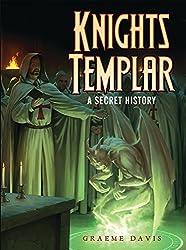 Knights Templar: A Secret History (Dark Osprey)