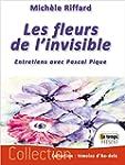 Les fleurs de l'invisible