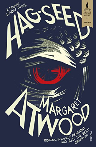 Hag-Seed. The Tempest Retold (Hogarth Shakespeare) por Margaret Atwood