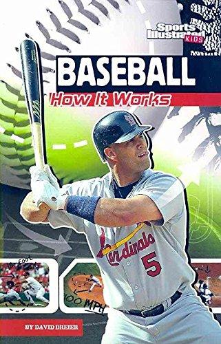 [Baseball: How It Works] (By: David Dreier) [published: April, 2010]