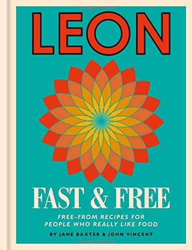leon-fast-free-free-from-recipes-for-people-who-really-like-food