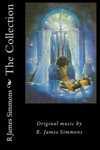 the-collection-original-music-by-r-james-simmons-english-edition