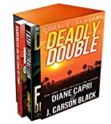 Deadly Double: A Jess Kimball Thriller AND A Laura Cardinal Thriller (Florida Mystery Double Feature Book 2) (English Edition)