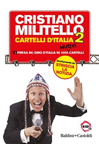 Cartelli d'Italia. Ri (presa in) giro d'Italia