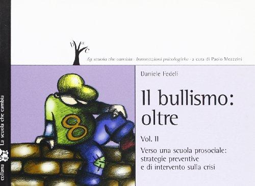 Bullismo oltre: 2