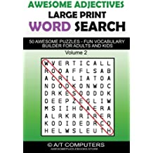 Awesome Adjectives Large Print Word Search: 50 Awesome Puzzles - Fun Vocabulary Builder for Kids and Adults: Volume 2
