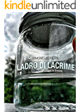 Ladro di Lacrime - Volume 2: Il Barattolo di Cristallo