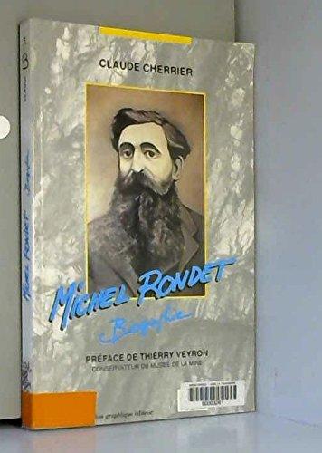Michel Rondet: Biographie par Claude Cherrier
