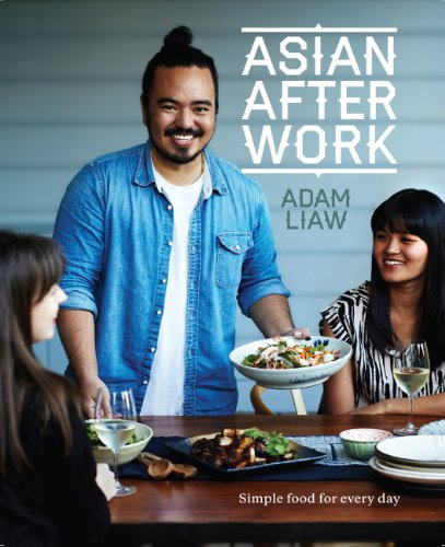 Asian After Work: Simple food for every day (English Edition)