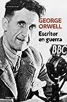 Escritor en guerra par Orwell
