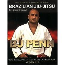 Brazillian Jiu-Jitsu: The Closed Guard (Book of Knowledge)