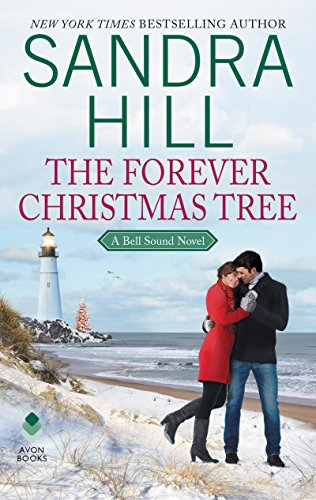 The Forever Christmas Tree: A Bell Sound Novel (Bell Sound Series Book 1) (English Edition) -