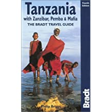 Tanzania (The Bradt Travel Guide) (Bradt Travel Guides) by Philip Briggs (2002-10-01)
