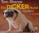 Ein dicker Hund - Tom Sharpe