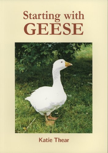 Starting with Geese by Katie Thear (15-May-2003) Paperback