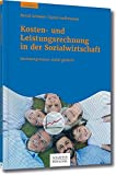 Produkt-Bild: Kosten- und Leistungsrechnung in der Sozialwirtschaft: Rechnungswesen sozial gedacht