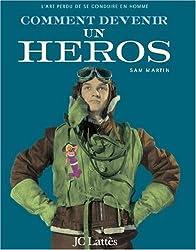 Comment devenir un héros