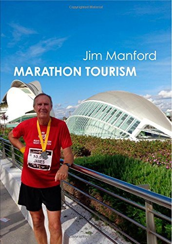Marathon Tourism by Jim Manford (2014-11-11)