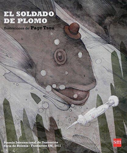 El soldado de plomo (Premio Bolonia) por Page Tsou
