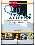 Qui Italia: Lingua E Grammatica 1